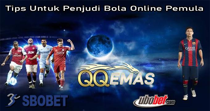 Tips Untuk Penjudi Bola Online Pemula